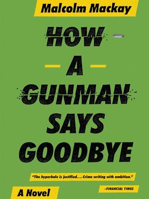 cover image of How a Gunman Says Goodbye