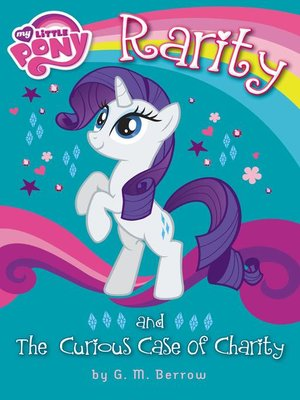 cover image of Rarity and the Curious Case of Charity