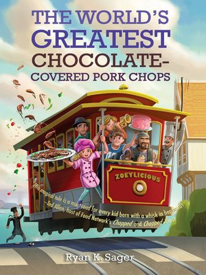 cover image of The World's Greatest Chocolate-Covered Pork Chops