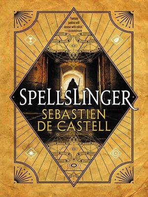 cover image of Spellslinger