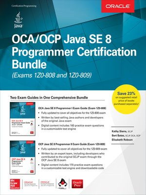 cover image of OCA/OCP Java SE 8 Programmer Certification Bundle (Exams 1Z0-808 and 1Z0-809)