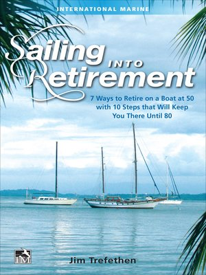 cover image of Sailing into Retirement