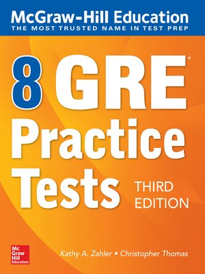 cover image of McGraw-Hill Education 8 GRE Practice Tests