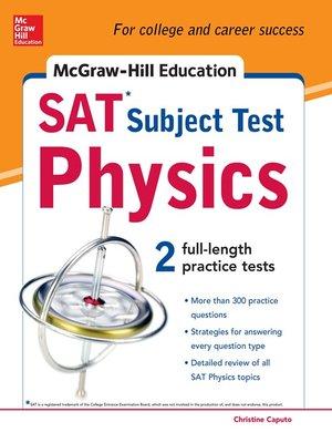 McGraw-Hill's SAT Subject Test Physics by Christine Caputo