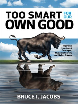 cover image of Too Smart for Our Own Good