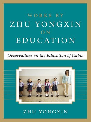 cover image of Observations on the Education of China (Works by Zhu Yongxin on Education Series)