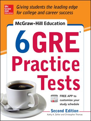 cover image of McGraw-Hill Education 6 GRE Practice Tests