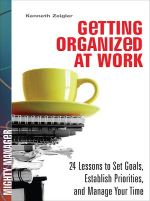 cover image of Getting Organized at Work