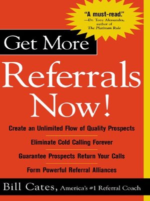 cover image of Get More Referrals Now!