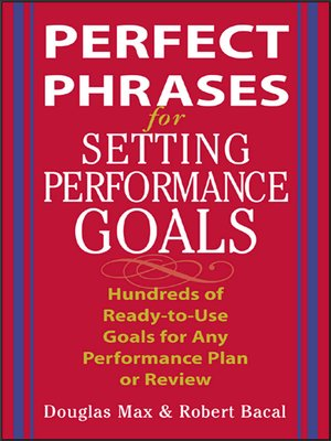 cover image of Perfect Phrases for Setting Performance Goals