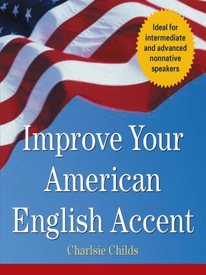 cover image of Improve Your American English Accent