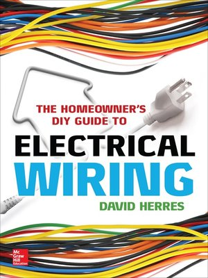 cover image of The Homeowner's DIY Guide to Electrical Wiring