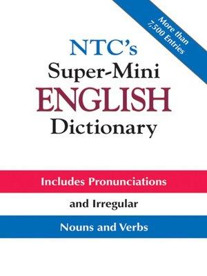 cover image of NTC's Super-Mini English Dictionary
