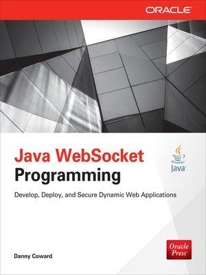 Java WebSocket Programming by Danny Coward · OverDrive (Rakuten