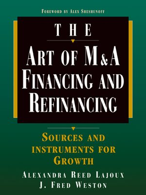 cover image of The Art of M & A Financing and Refinancing