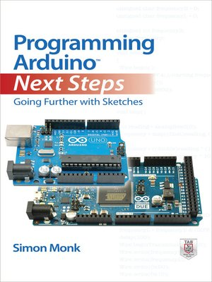 cover image of Programming Arduino Next Steps