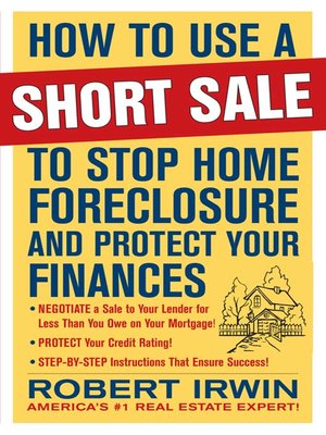 cover image of How to Use a Short Sale to Stop Home Foreclosure and Protect Your Finances