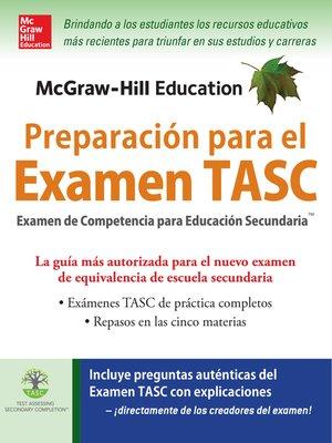 cover image of McGraw-Hill Education Preparación para el Examen TASC