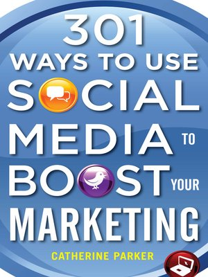 cover image of 301 Ways to Use Social Media to Boost Your Marketing