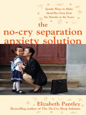 cover image of The No-Cry Separation Anxiety Solution