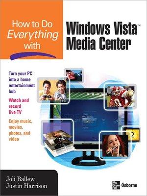 cover image of How to Do Everything with Windows Vista<sup>TM</sup> Media Center