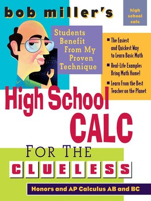 cover image of Bob Miller's High School Calc for the Clueless