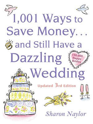 cover image of 1001 Ways To Save Money . . . and Still Have a Dazzling Wedding