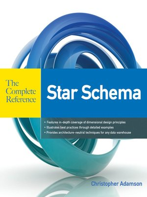 Star Schema The Complete Reference by Christopher Adamson