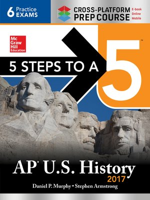 cover image of 5 Steps to a 5 AP U.S. History 2017 / Cross-Platform Prep Course