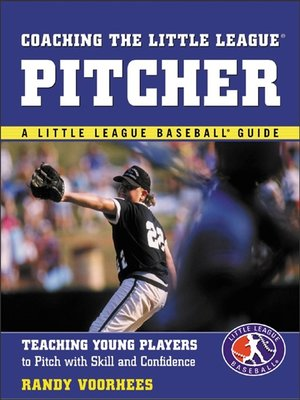 cover image of Coaching the Little League® Pitcher