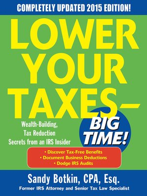 cover image of Lower Your Taxes BIG TIME!