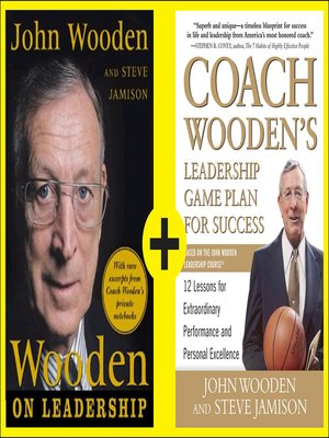Woodens Complete Guide To Leadership By John Wooden Overdrive