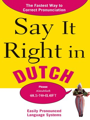 cover image of Say It Right in Dutch