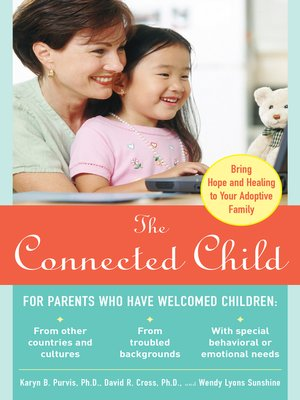 cover image of The Connected Child