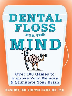 cover image of Dental Floss for the Mind