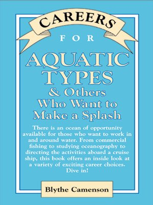 cover image of Careers for Aquatic Types & Others Who Want to Make a Splash