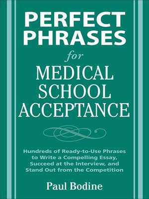 cover image of Perfect Phrases for Medical School Acceptance