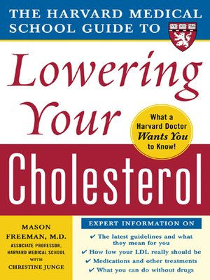 cover image of The Harvard Medical School Guide to Lowering Your Cholesterol