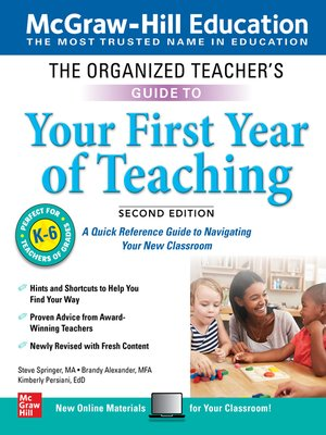 cover image of The Organized Teacher's Guide to Your First Year of Teaching, Grades K-6