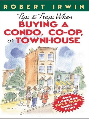 cover image of Tips & Traps When Buying a Condo, Co-op, or Townhouse