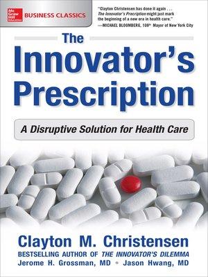 cover image of The Innovators Prescription