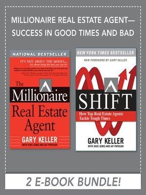 Millionaire Real-Estate Agent by Gary Keller · OverDrive