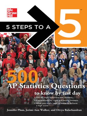 cover image of 5 Steps to a 5 500 AP Statistics Questions to Know by Test Day