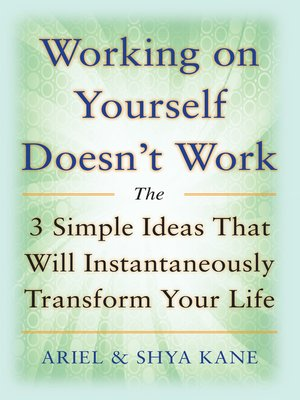cover image of Working on Yourself Doesn't Work