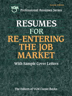 cover image of Resumes for Re-Entering the Job Market