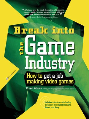 cover image of Break Into The Game Industry