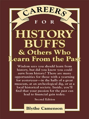 cover image of Careers for History Buffs & Others Who Learn from the Past