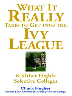 cover image of What It Really Takes to Get into Ivy League