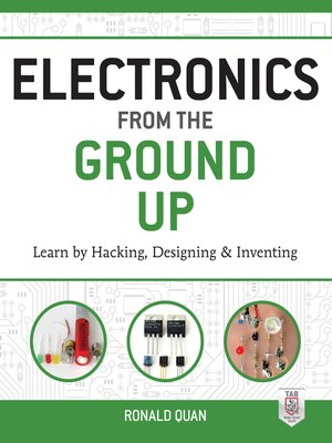 cover image of Electronics from the Ground Up