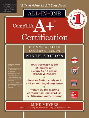 cover image of CompTIA A+ Certification All-in-One Exam Guide (Exams 220-901 & 220-902)